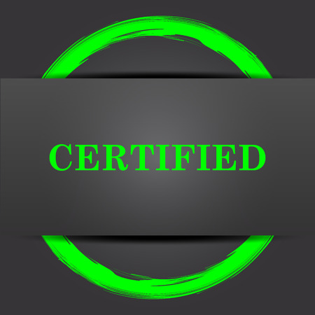 of ratification: Certified icon. Internet button with green on grey background. Stock Photo
