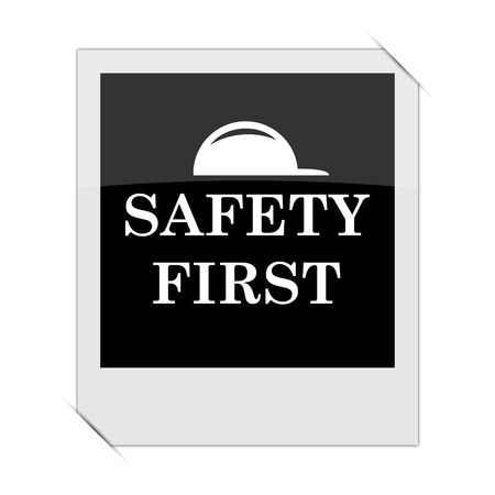 cautionary: Safety first icon within a photo on white background Stock Photo