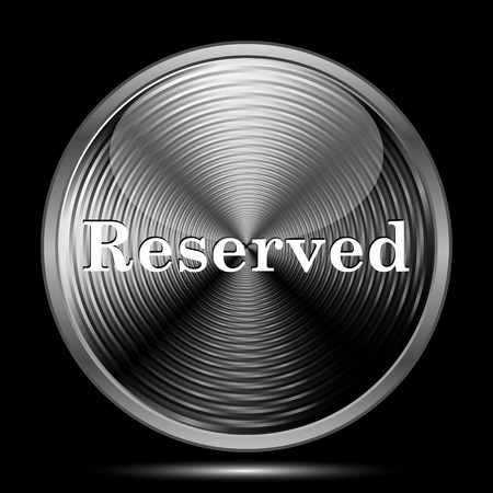 reservations: Reserved icon. Internet button on black background. Stock Photo