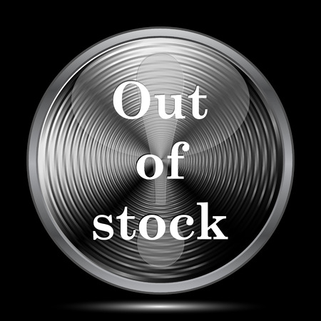 selling stocks: Out of stock icon. Internet button on black background.