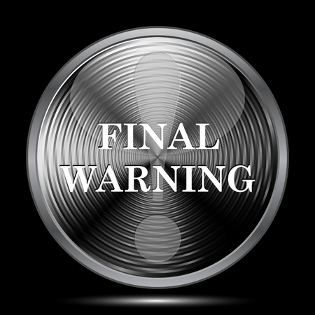 final: Final warning icon. Internet button on black background.