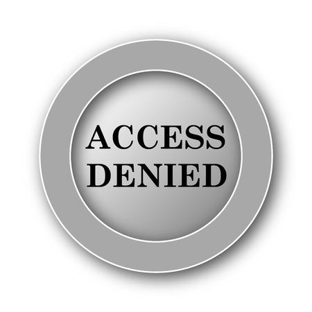 access denied icon: Access denied icon. Internet button on white background.