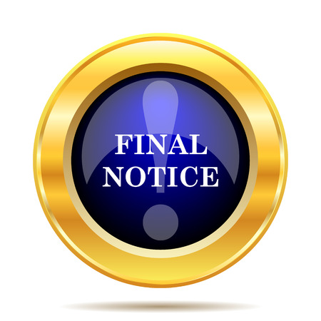 last chance: Final notice icon. Internet button on white background.