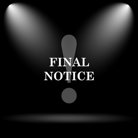 last chance: Final notice icon. Internet button on black background.