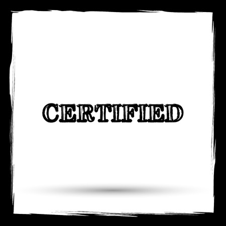certify: Certified icon. Internet button on white background. Outline design imitating paintbrush.