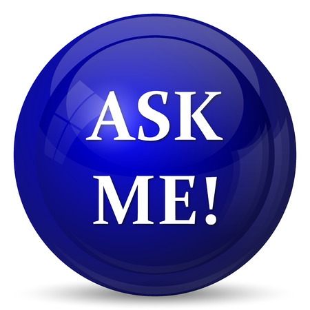 ask: Ask me icon. Internet button on white background.