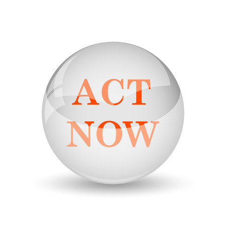 activism: Act now icon. Internet button on white background.