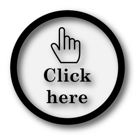 click here: Click here icon. Internet button on white background.