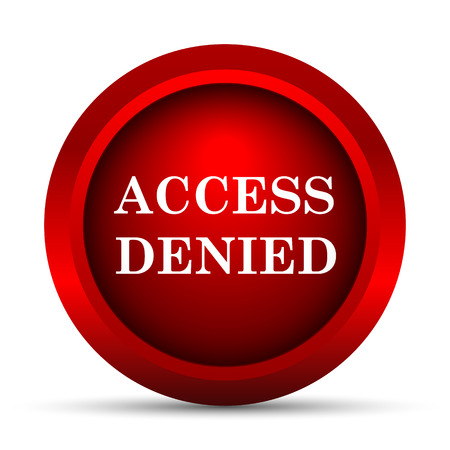 allowed to enter: Access denied icon. Internet button on white background.