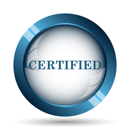 Certified icon. Internet button on white background. Stock Photo