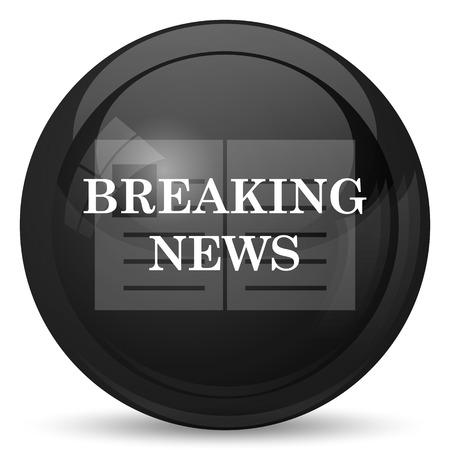breaking: Breaking news icon. Internet button on white background.