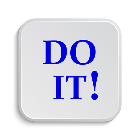 just do it: Do it icon. Internet button on white background.
