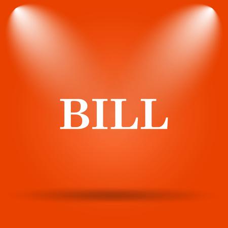 accounts payable: Bill icon. Internet button on orange background. Stock Photo