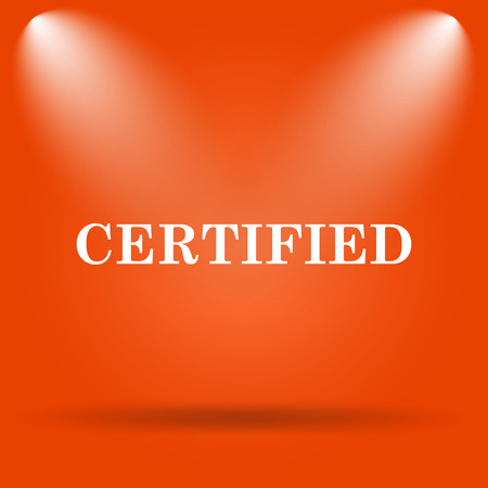 ratification: Certified icon. Internet button on orange background. Stock Photo