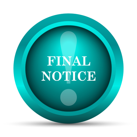 final: Final notice icon. Internet button on white background.