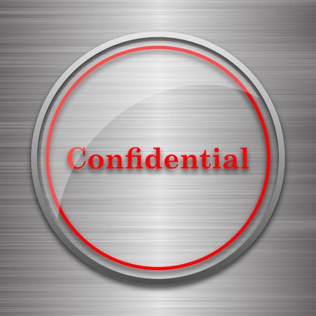 confidential: Confidential icon. Internet button on metallic background.
