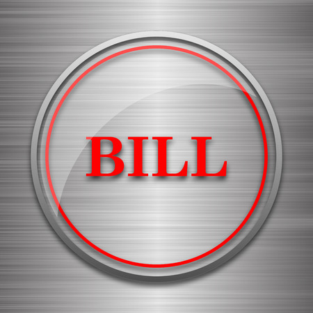 accounts payable: Bill icon. Internet button on metallic background.