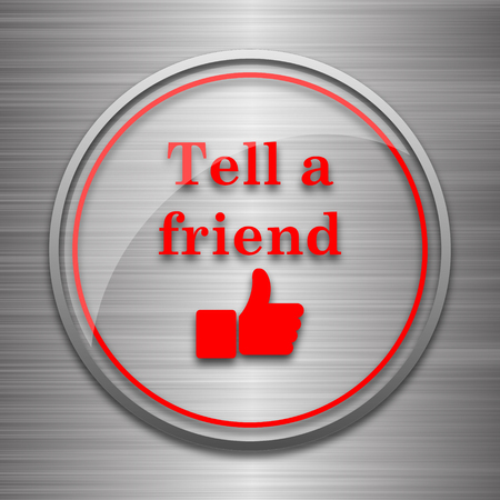 recommendations: Tell a friend icon. Internet button on metallic background. Stock Photo