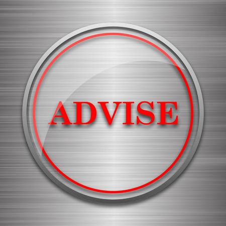 advise: Advise icon. Internet button on metallic background. Stock Photo