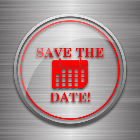 event planner: Save the date icon. Internet button on metallic background.