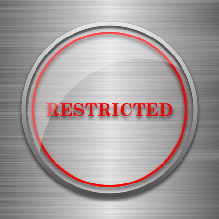 restricted icon: Restricted icon. Internet button on metallic background.
