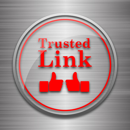 trusted: Trusted link icon. Internet button on metallic background.