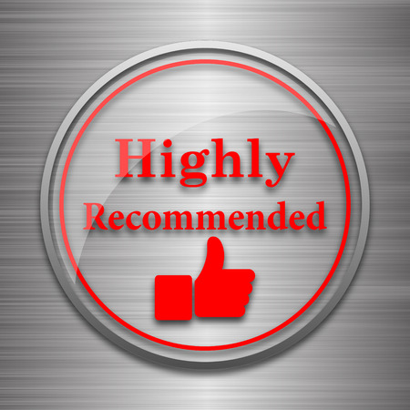 highly: Highly recommended icon. Internet button on metallic background. Stock Photo
