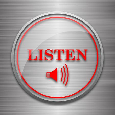 listen: Listen icon. Internet button on metallic background. Stock Photo