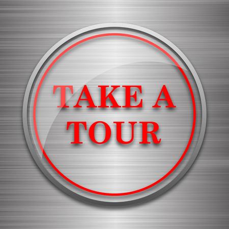 take: Take a tour icon. Internet button on metallic background. Stock Photo