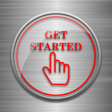 getting started: Get started icon. Internet button on metallic background.