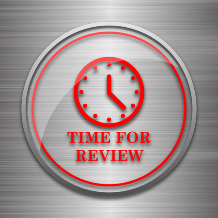 review icon: Time for review icon. Internet button on metallic background.