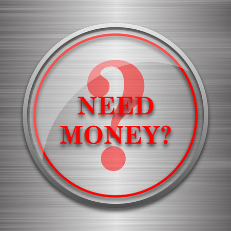 trading questions: Need money icon. Internet button on metallic background. Stock Photo