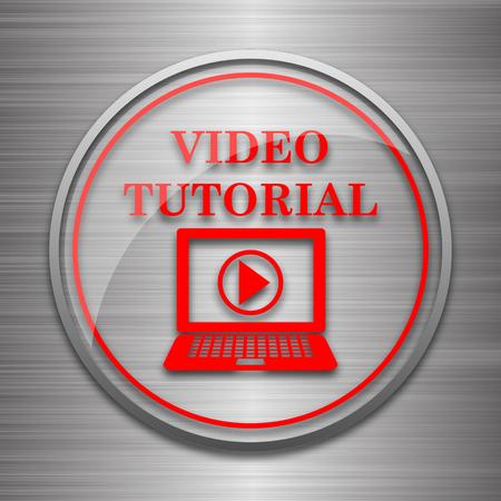 tutorial: Video tutorial icon. Internet button on metallic background.