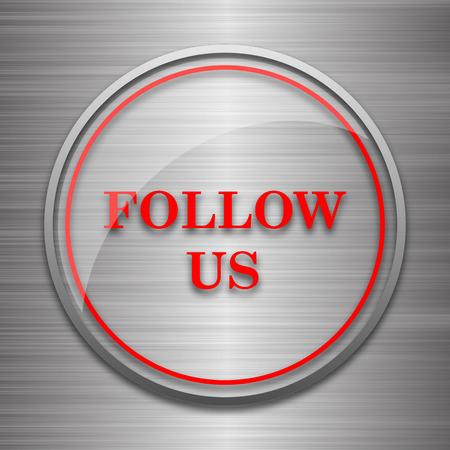 follow icon: Follow us icon. Internet button on metallic background.