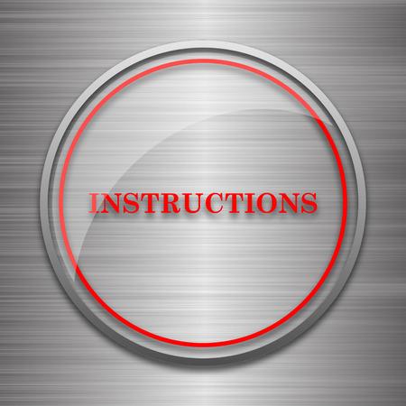 instrucciones: Instrucciones de icono. bot�n de internet sobre fondo met�lico. Foto de archivo