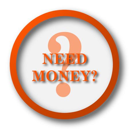 e recruitment: Need money icon. Internet button on white background.