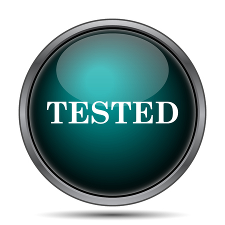 tested: Tested icon. Internet button on white background.