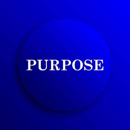purpose: Purpose icon. Internet button on blue background.
