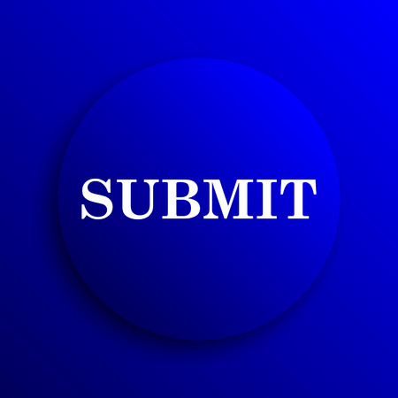 submission: Submit icon. Internet button on blue background.