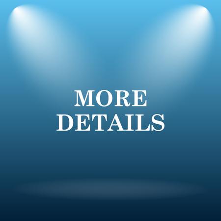 details: More details icon. Internet button on blue background.