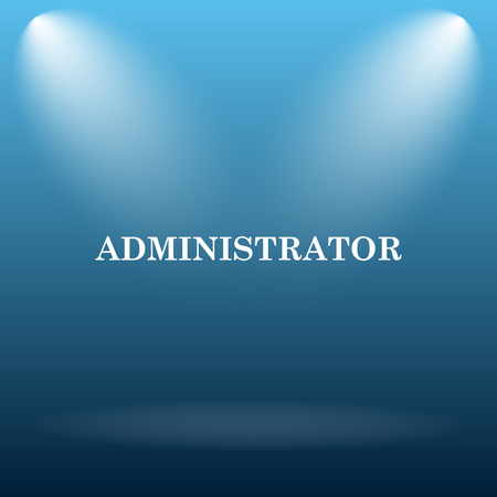 administrator: Administrator icon. Internet button on blue background.