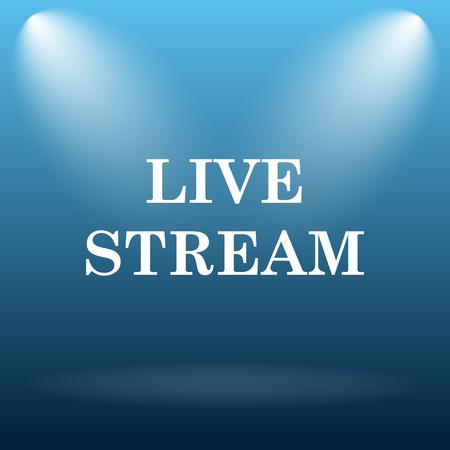live stream button: Live stream icon. Internet button on blue background.