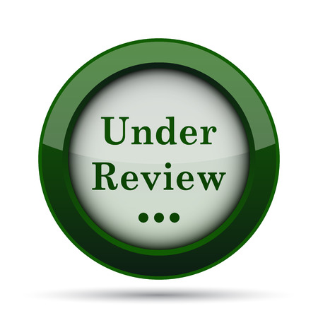 rejection: Under review icon. Internet button on white background.