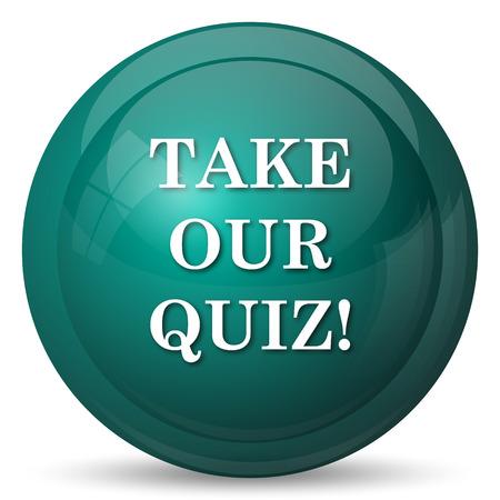 trivia: Take our quiz icon. Internet button on white background.