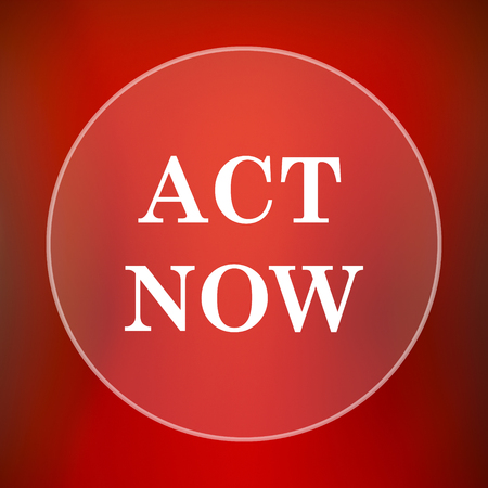 Act now icon. Internet button on red background.