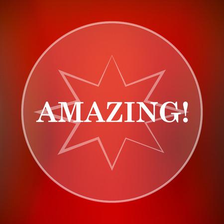 amazing: Amazing icon. Internet button on red background.
