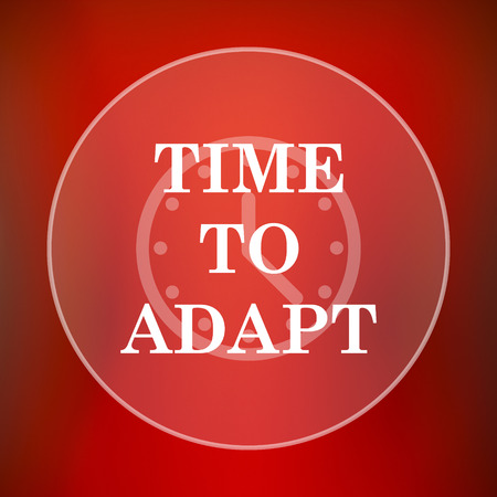 adapting: Time to adapt icon. Internet button on red background.