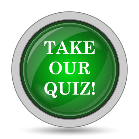 our: Take our quiz icon. Internet button on white background.