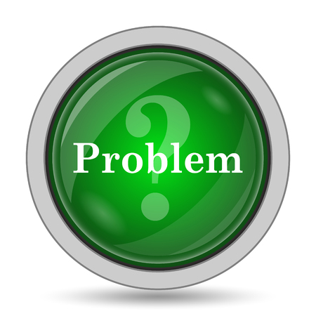 in problem: Problem icon. Internet button on white background.