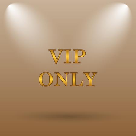 privilege: VIP only icon. Internet button on brown background.